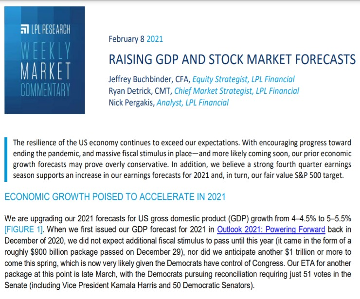 Raising GDP and Stock Market Forecasts | Weekly Market Commentary | February 8, 2021